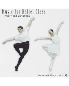 Margot`s Pointe & Variations Vol. 4 (CD)