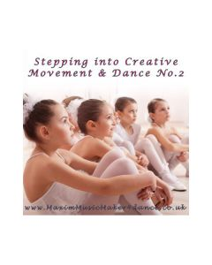 Stepping Into Creative Movement & Dance 2 CD